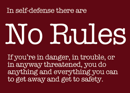 self defense has no rules